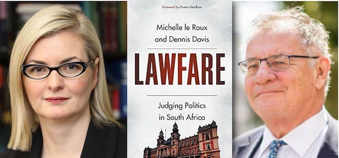 Lawfare: The exploration of politics and the courts