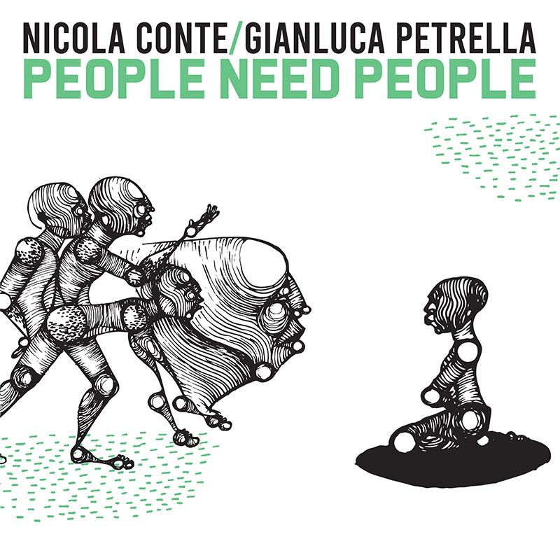 Nicola Conte & Gianluca Petrella, people need people, Mzwandile Buthelezi